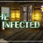 The Infected прохождение #7 ♦ ВЕРСТАК ♦