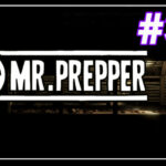 Mr Prepper прохождение #35 ♦ ВОДОРОД ♦