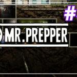 Mr Prepper прохождение #37 ♦ ОПУХШИЙ АГЕНТ ♦