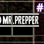 Mr Prepper прохождение #40 ♦ 2 СТУПЕНЬ ♦