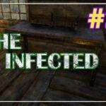 The Infected прохождение #20 ♦ НОВЫЙ ВЕРСТАК ♦